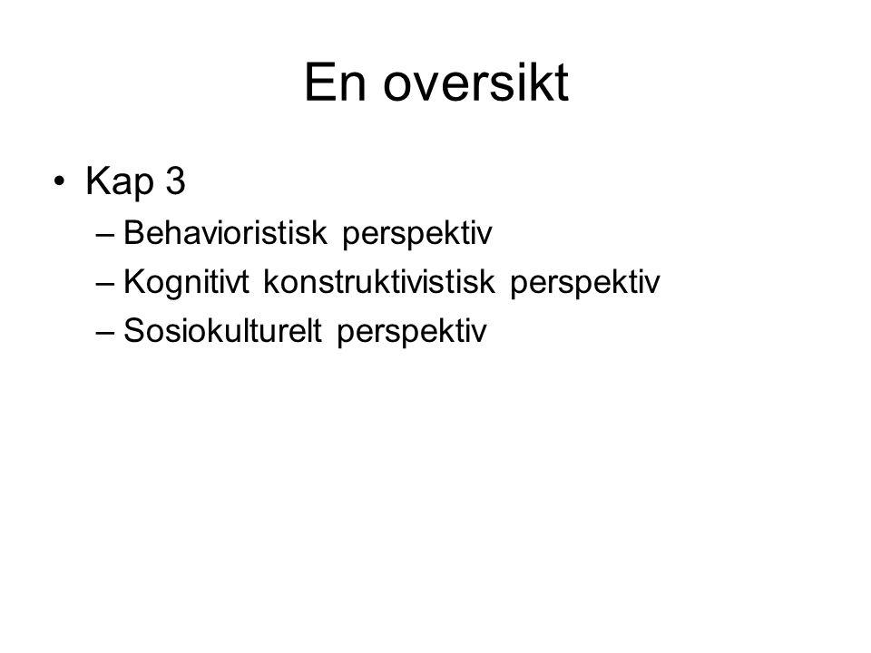En oversikt Kap 3 Behavioristisk perspektiv