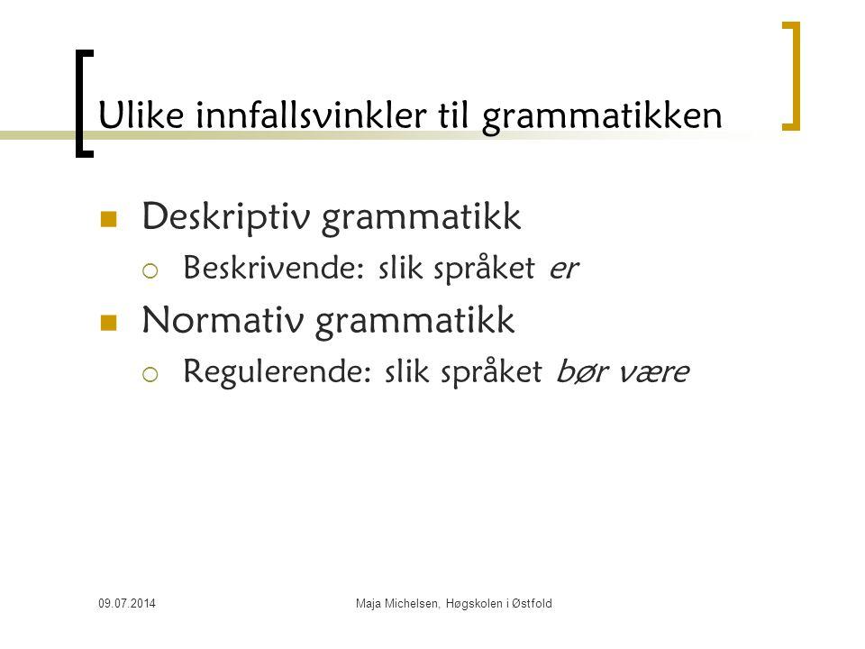 Ulike innfallsvinkler til grammatikken