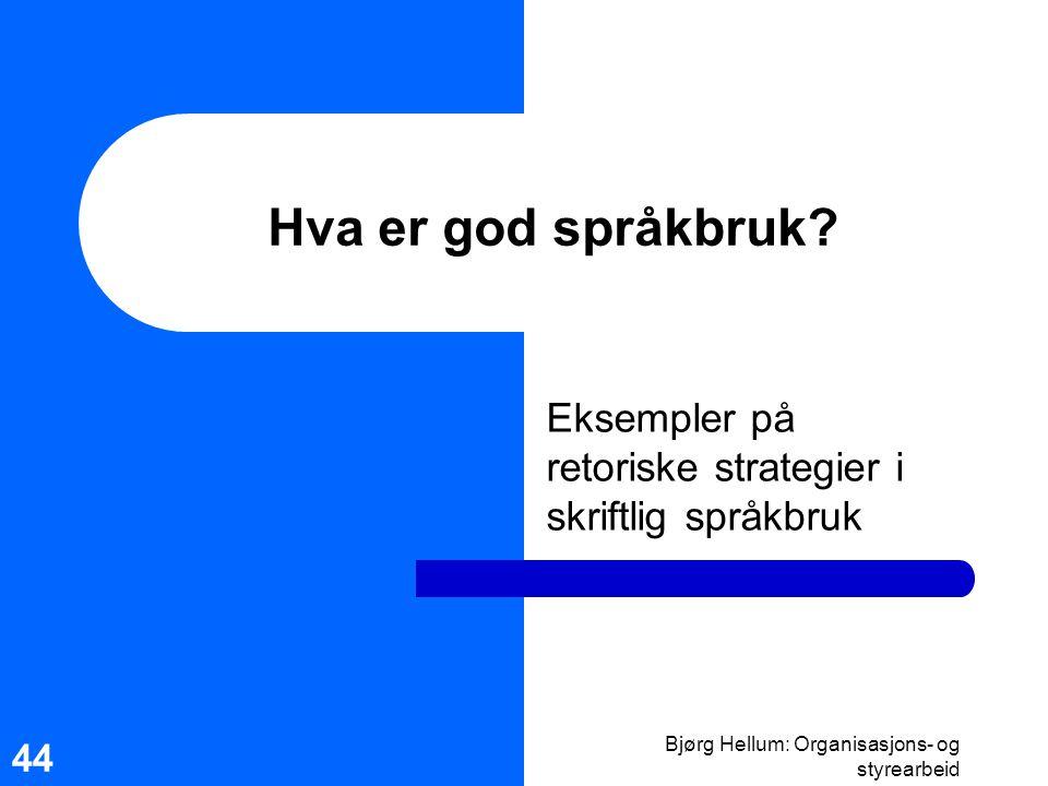 Eksempler på retoriske strategier i skriftlig språkbruk