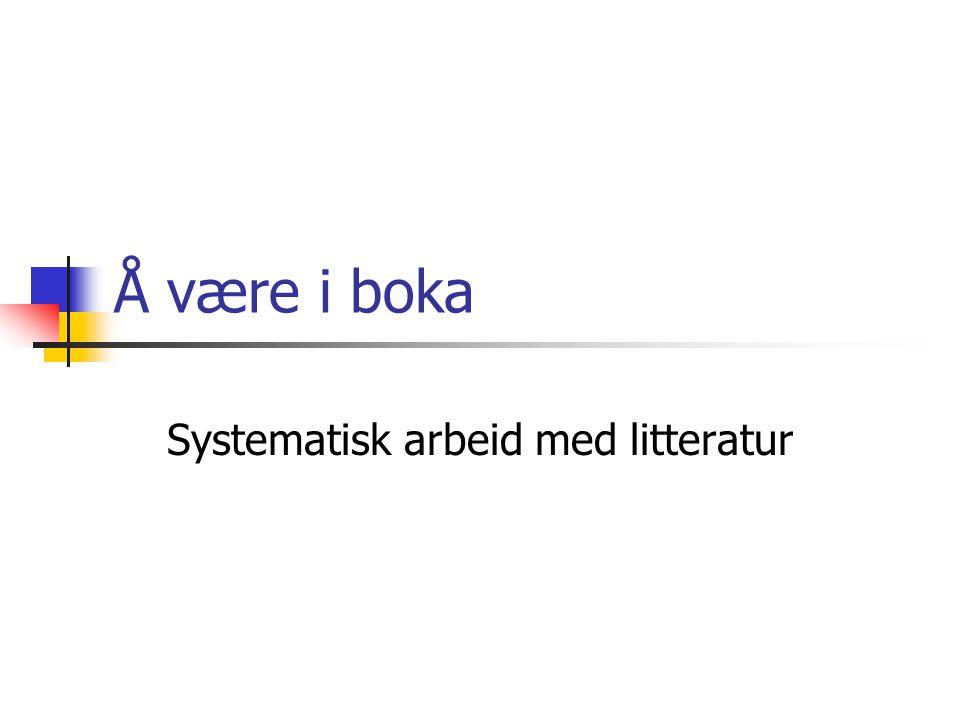 Systematisk arbeid med litteratur