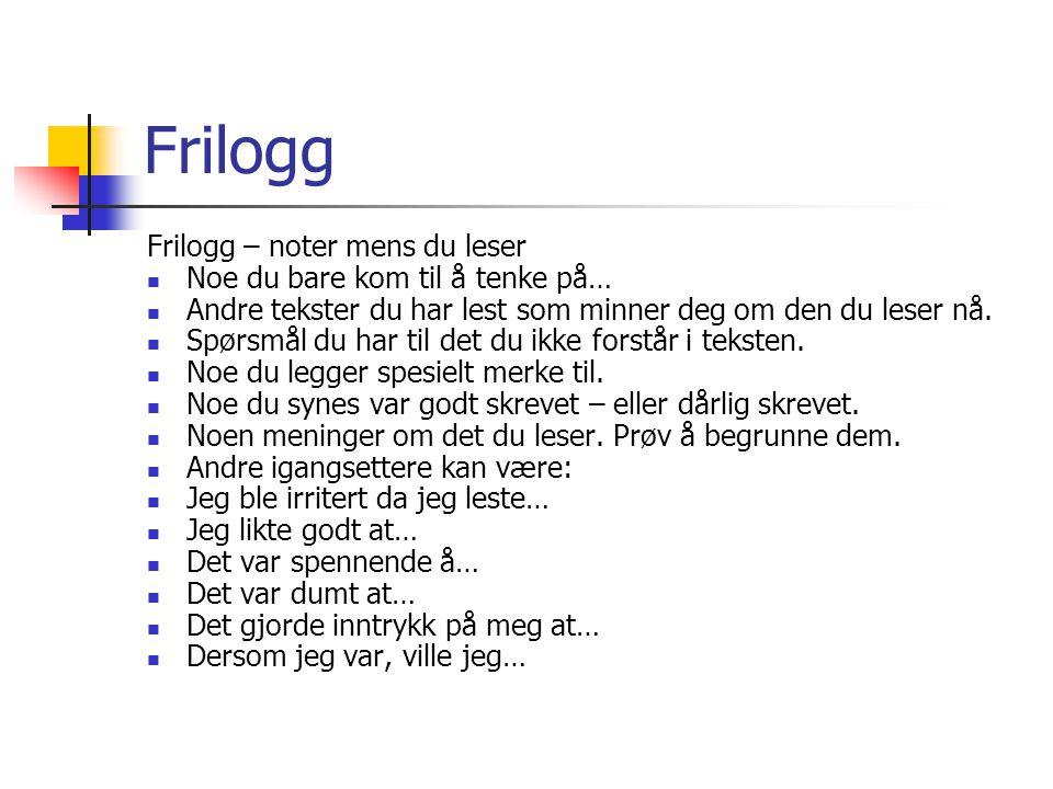 Frilogg Frilogg – noter mens du leser Noe du bare kom til å tenke på…
