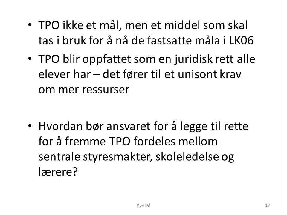 TPO ikke et mål, men et middel som skal tas i bruk for å nå de fastsatte måla i LK06