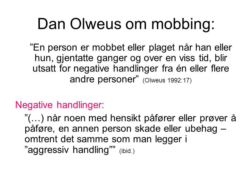Dan Olweus om mobbing: