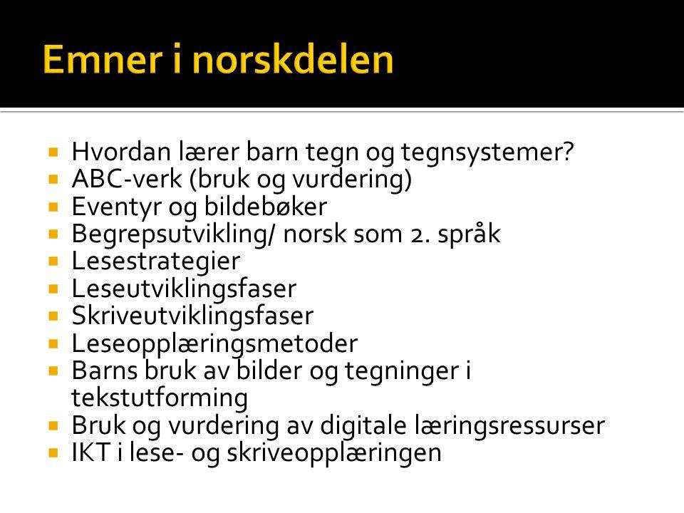 Emner i norskdelen Hvordan lærer barn tegn og tegnsystemer