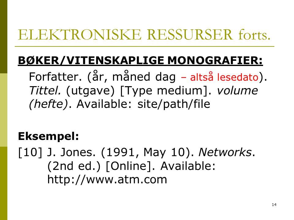 ELEKTRONISKE RESSURSER forts.