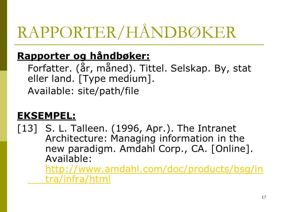 RAPPORTER/HÅNDBØKER Rapporter og håndbøker: