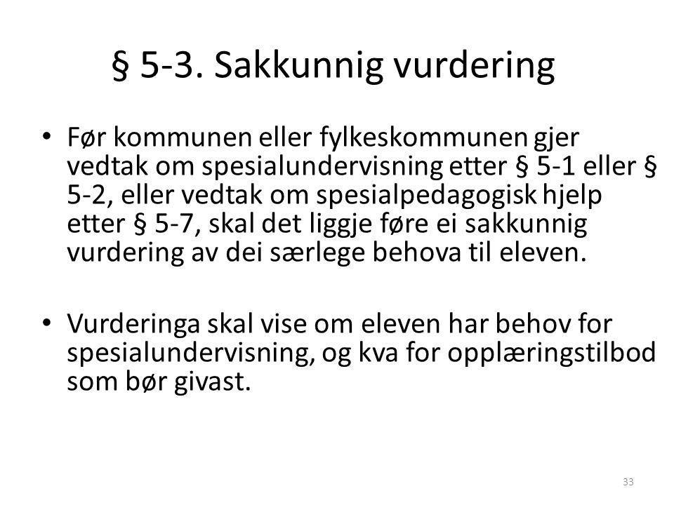 § 5-3. Sakkunnig vurdering