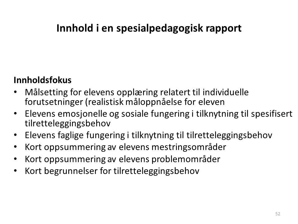 Innhold i en spesialpedagogisk rapport