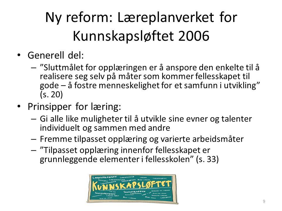 Ny reform: Læreplanverket for Kunnskapsløftet 2006