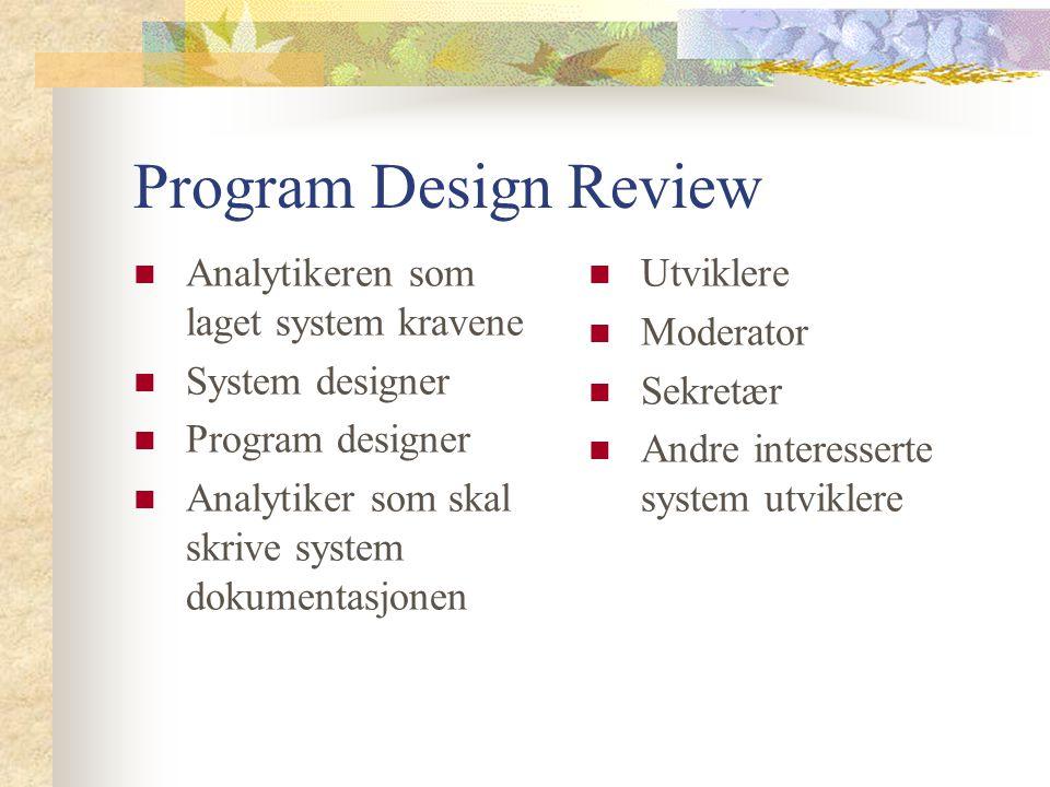 Program Design Review Analytikeren som laget system kravene