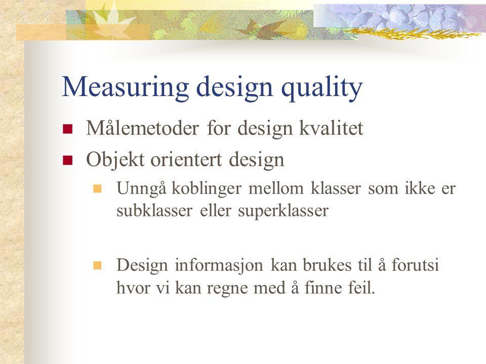 Measuring design quality