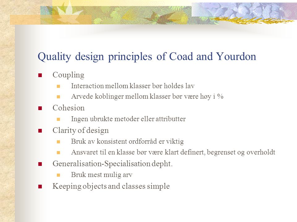 Quality design principles of Coad and Yourdon