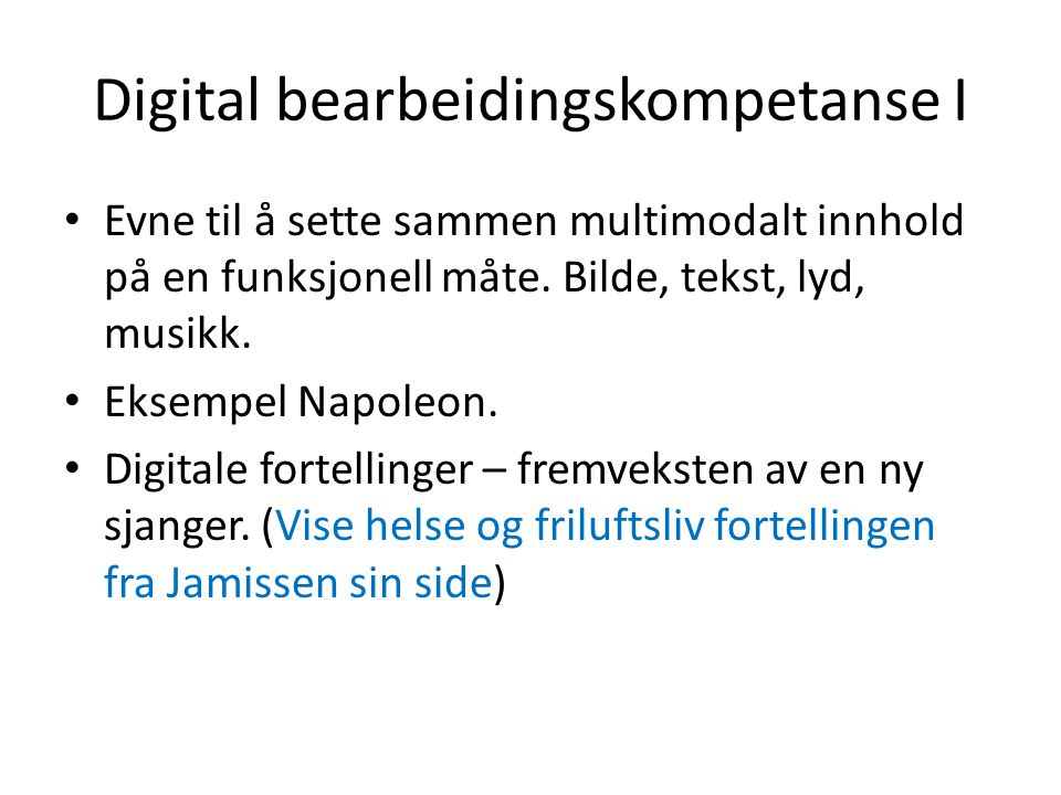 Digital bearbeidingskompetanse I