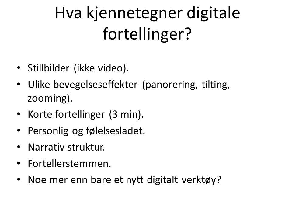 Hva kjennetegner digitale fortellinger