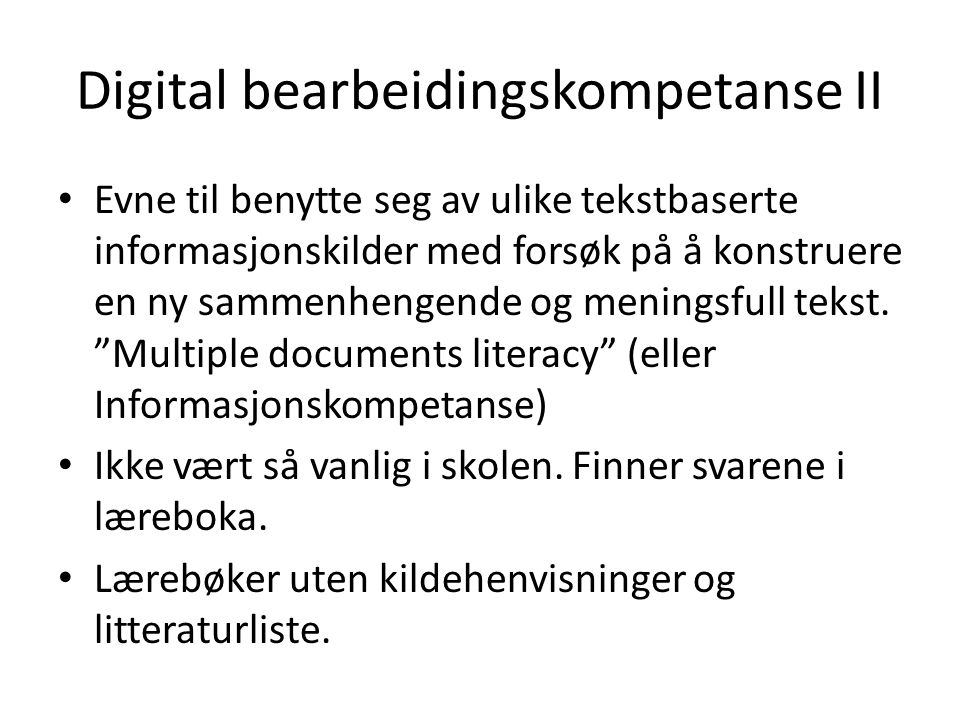 Digital bearbeidingskompetanse II