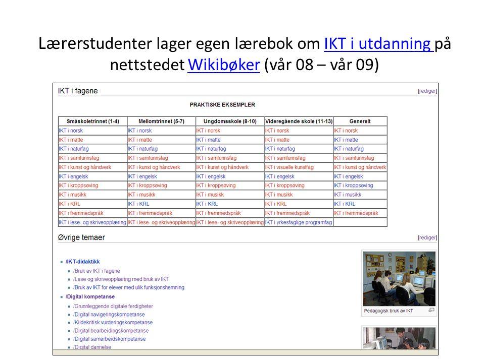 Lærerstudenter lager egen lærebok om IKT i utdanning på nettstedet Wikibøker (vår 08 – vår 09)
