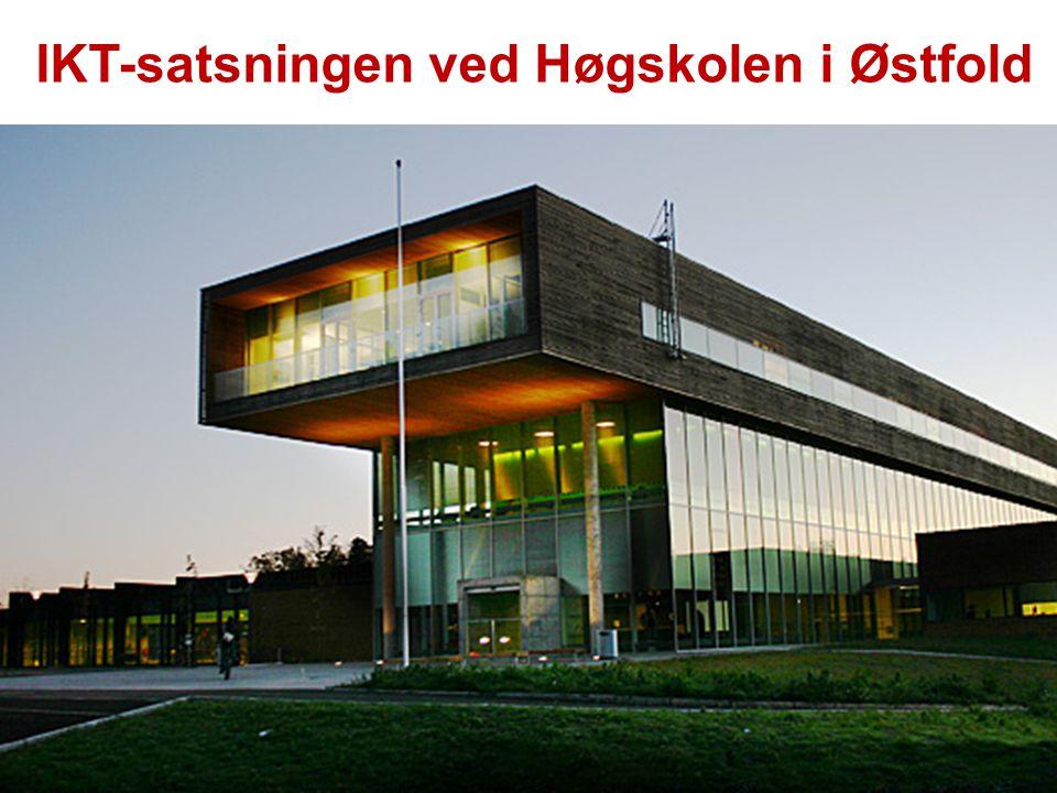 IKT-satsningen ved Høgskolen i Østfold