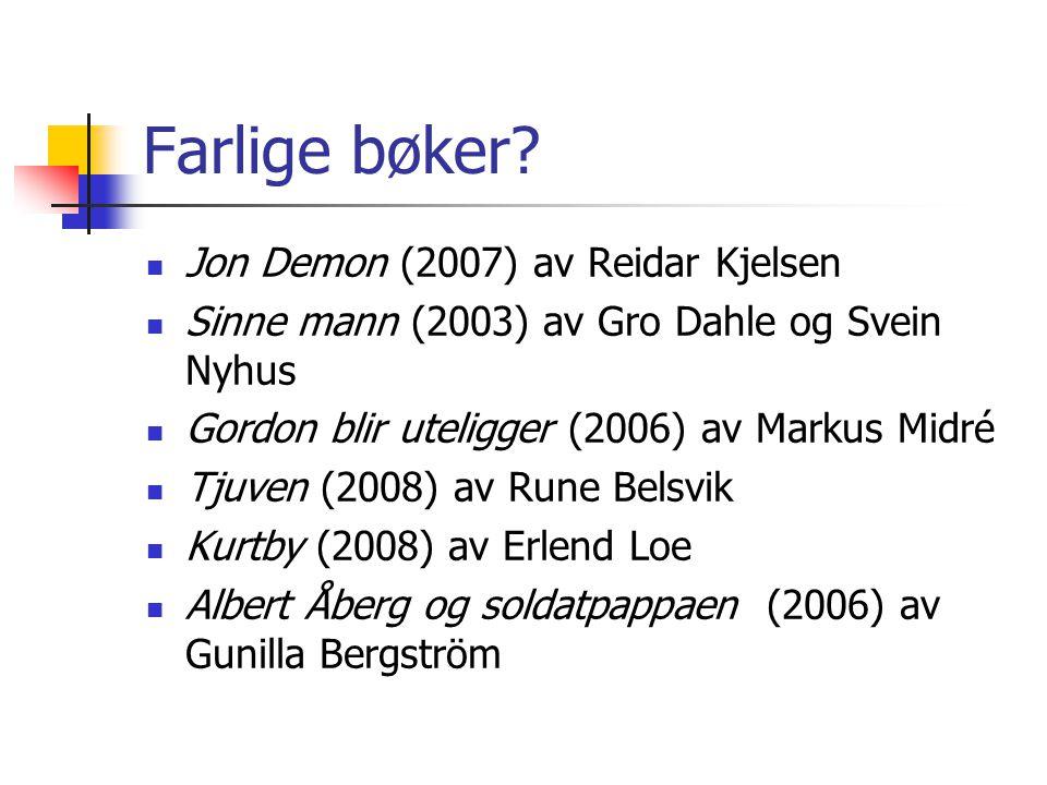 Farlige bøker Jon Demon (2007) av Reidar Kjelsen