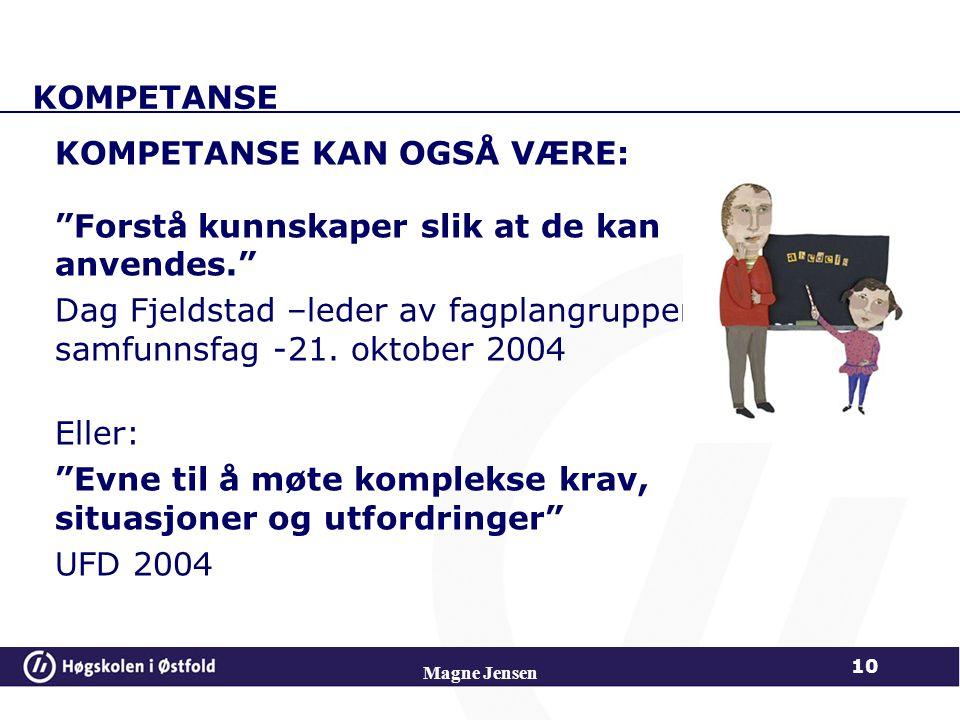 KOMPETANSE KAN OGSÅ VÆRE: