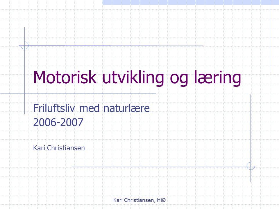 Motorisk utvikling og læring