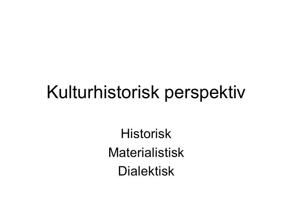 Kulturhistorisk perspektiv
