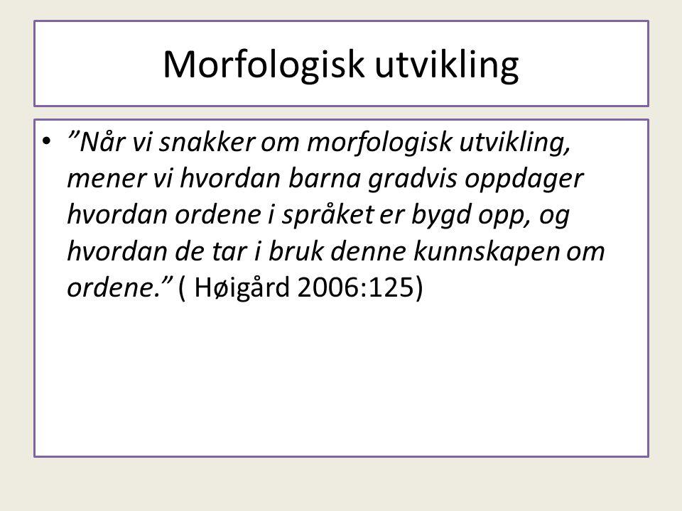 Morfologisk utvikling
