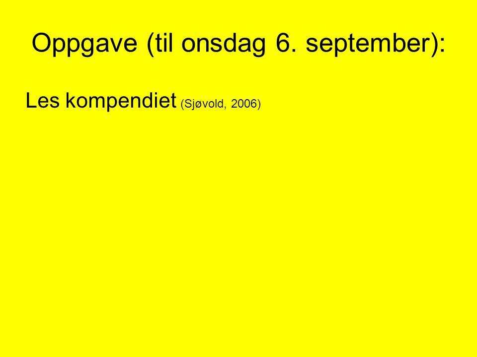 Oppgave (til onsdag 6. september):