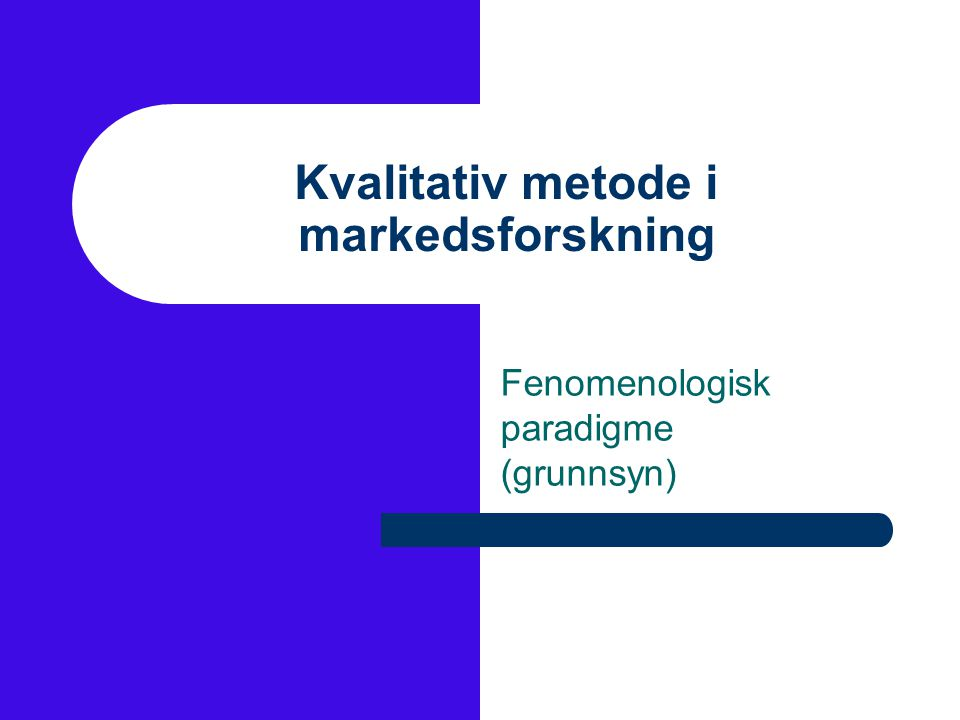 Kvalitativ metode i markedsforskning