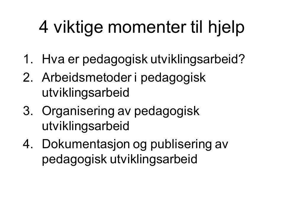 4 viktige momenter til hjelp