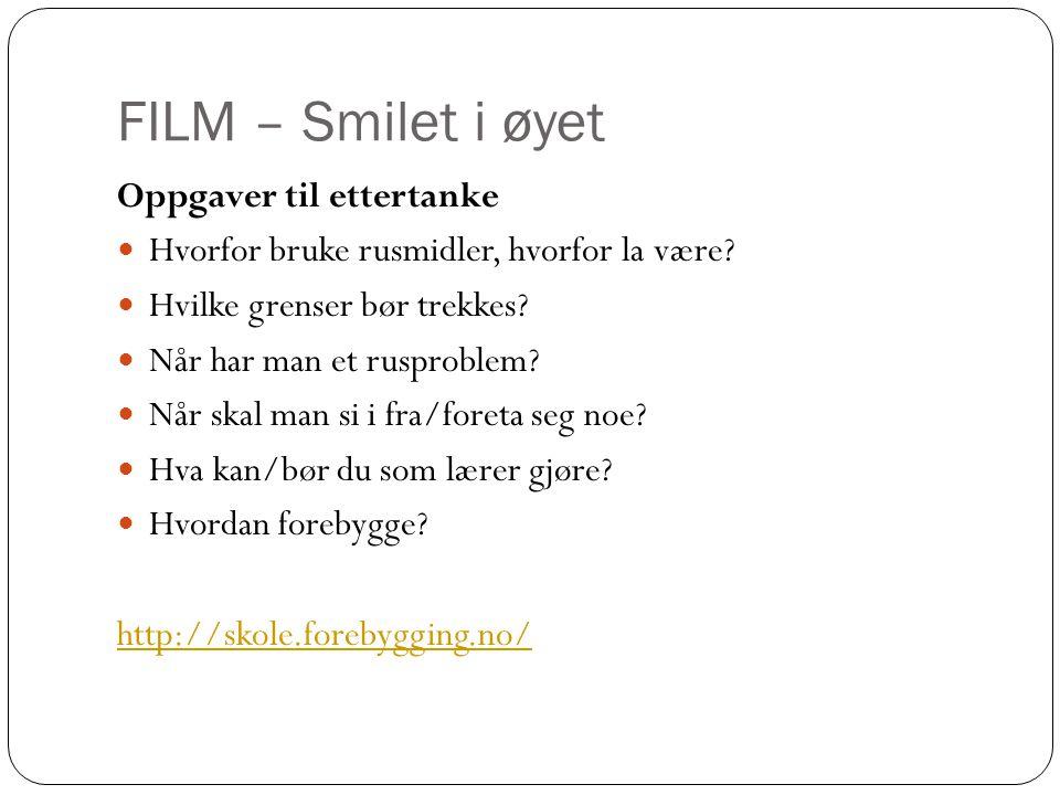 FILM – Smilet i øyet Oppgaver til ettertanke