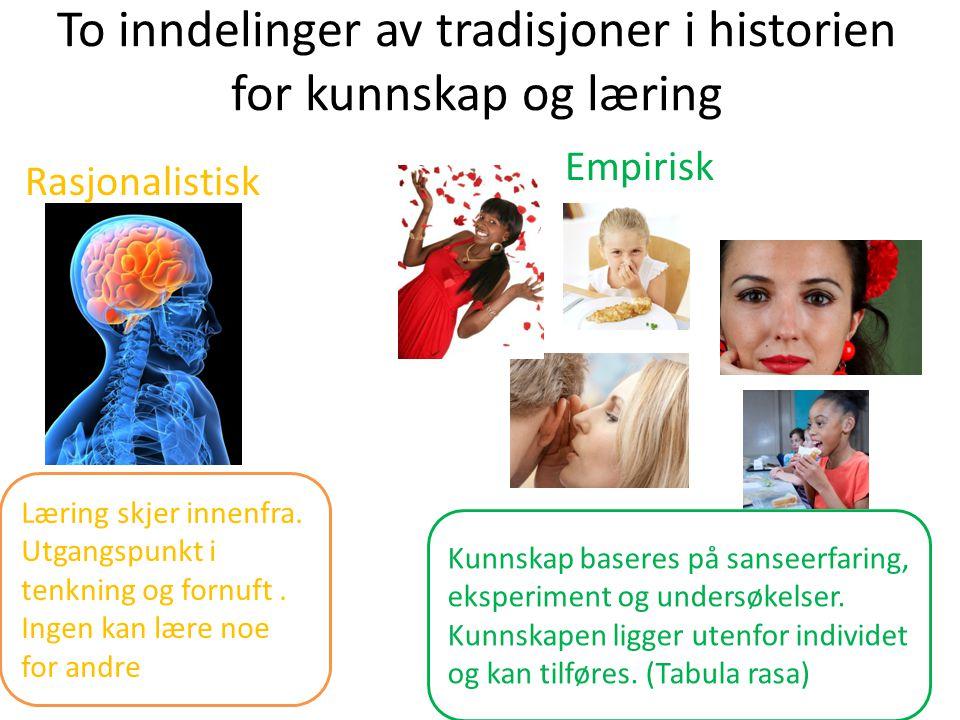 To inndelinger av tradisjoner i historien for kunnskap og læring