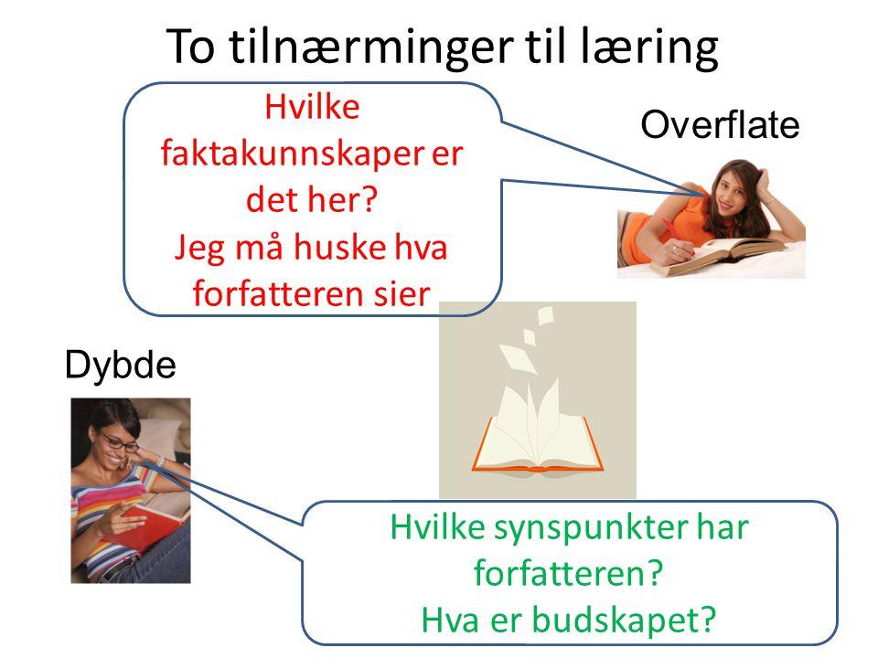 To tilnærminger til læring