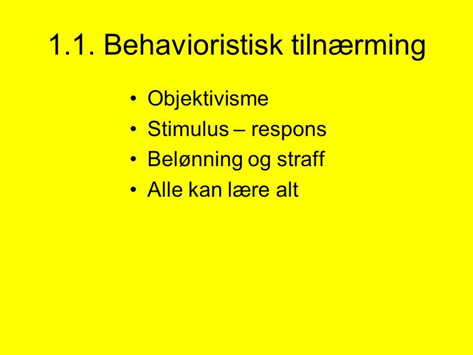 1.1. Behavioristisk tilnærming