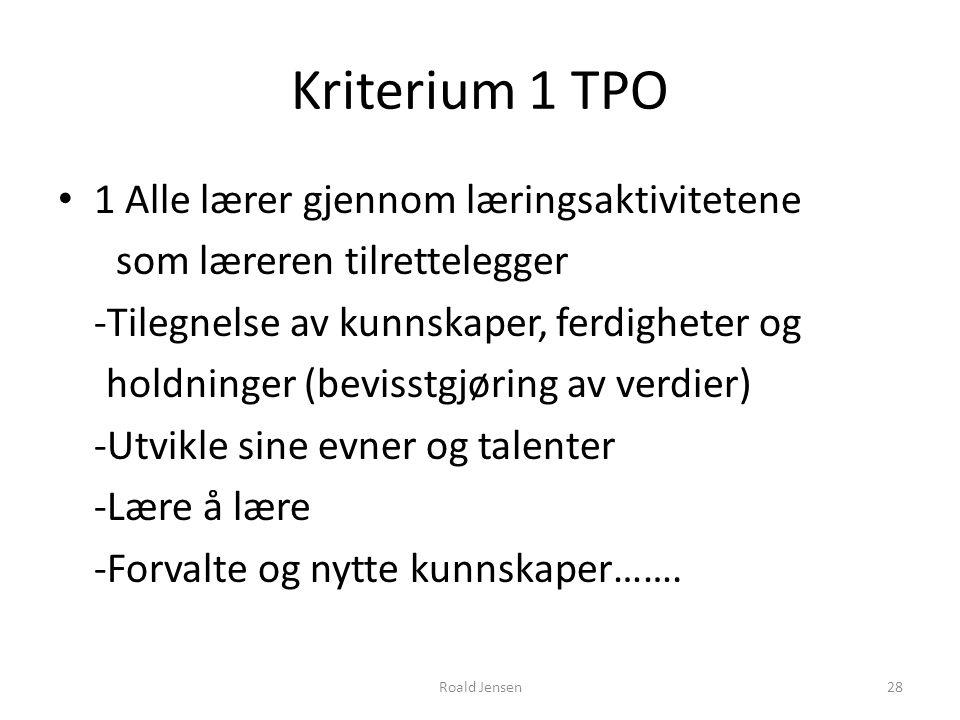 Kriterium 1 TPO 1 Alle lærer gjennom læringsaktivitetene