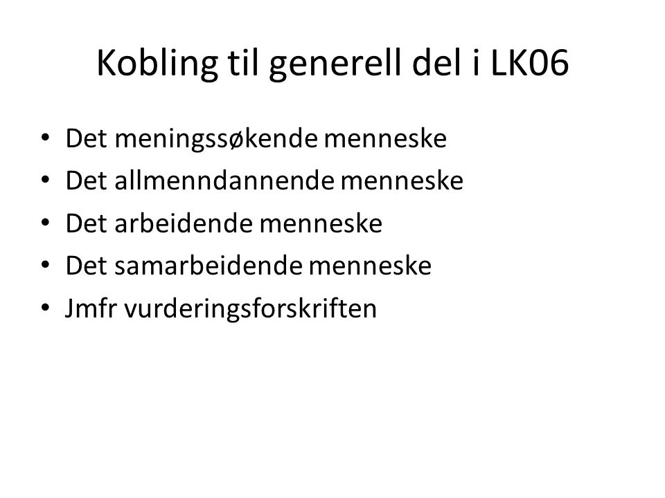 Kobling til generell del i LK06