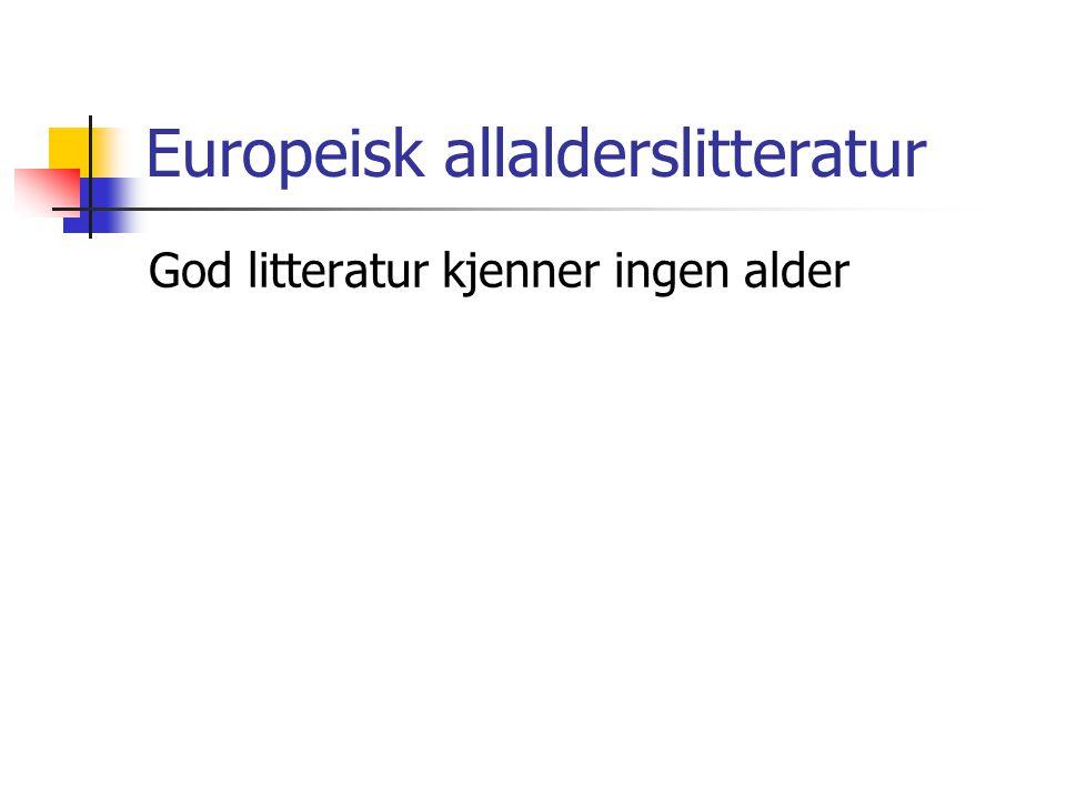 Europeisk allalderslitteratur