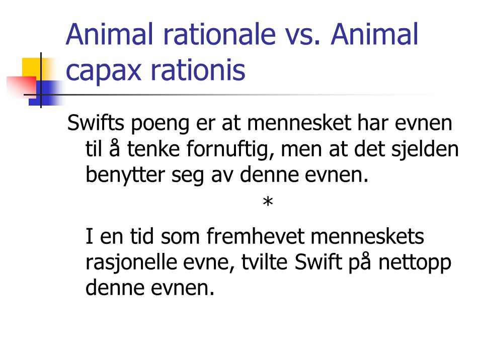 Animal rationale vs. Animal capax rationis