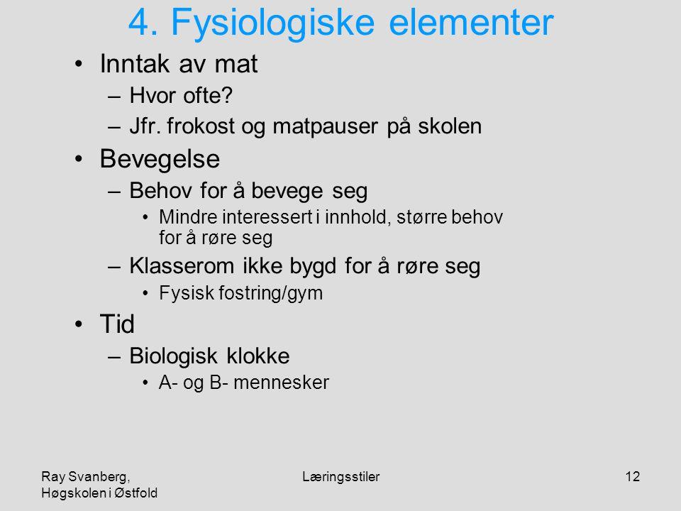 4. Fysiologiske elementer