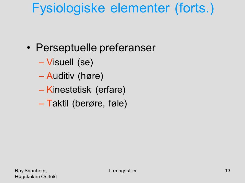Fysiologiske elementer (forts.)