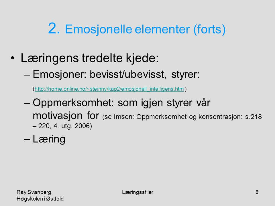 2. Emosjonelle elementer (forts)