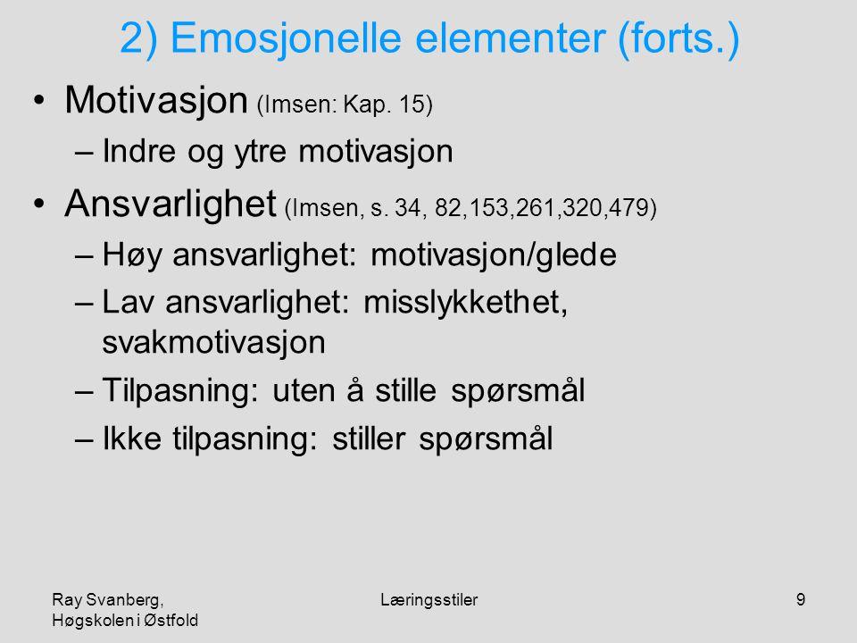 2) Emosjonelle elementer (forts.)