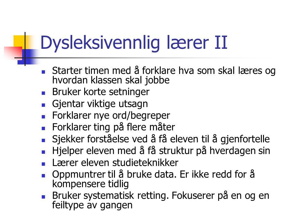 Dysleksivennlig lærer II