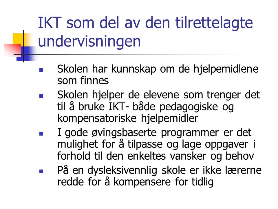 IKT som del av den tilrettelagte undervisningen