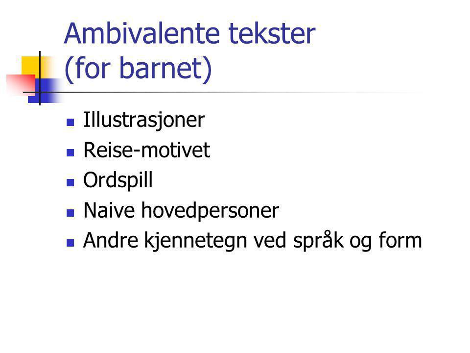 Ambivalente tekster (for barnet)