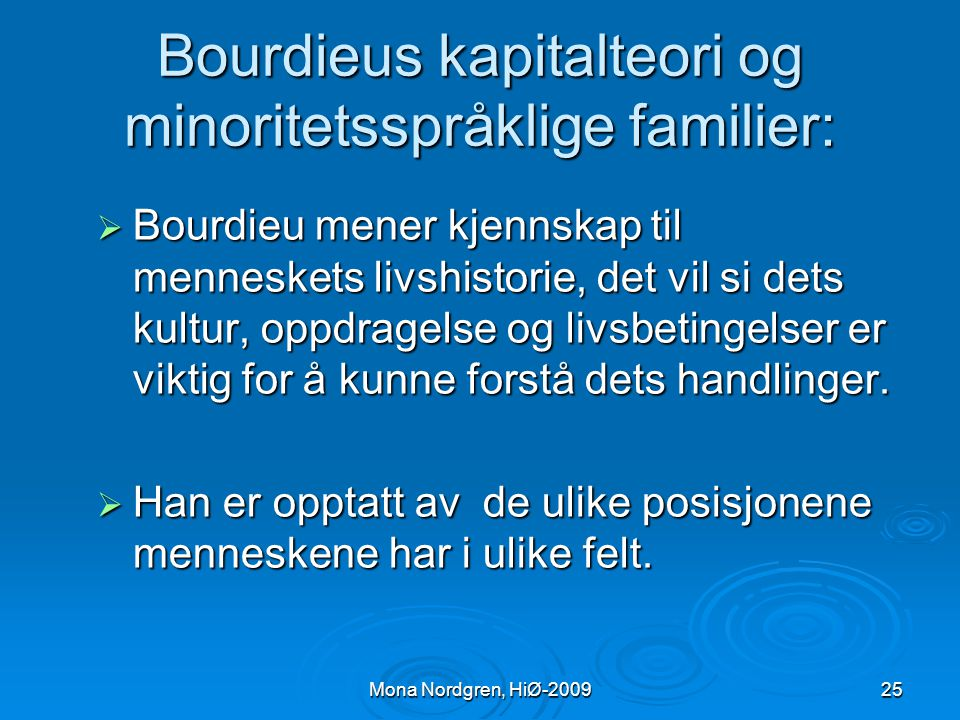 Bourdieus kapitalteori og minoritetsspråklige familier: