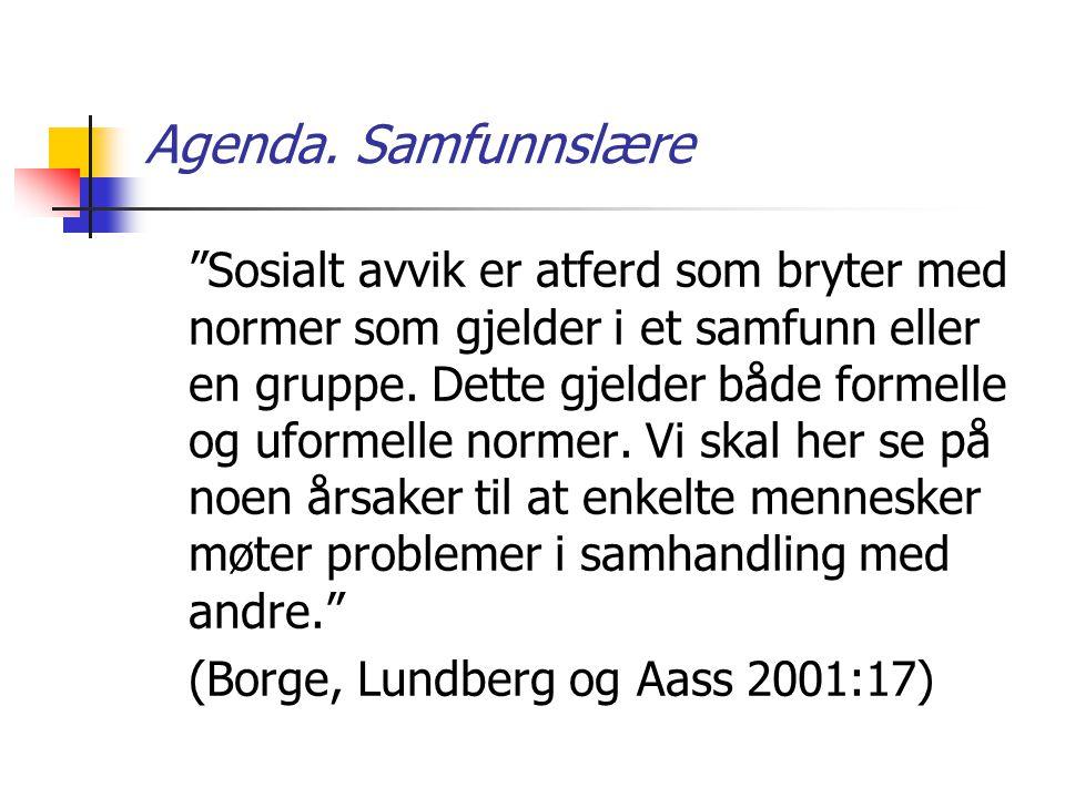 Agenda. Samfunnslære