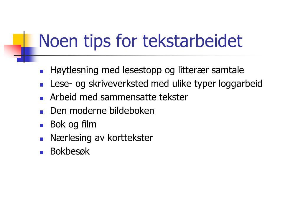 Noen tips for tekstarbeidet