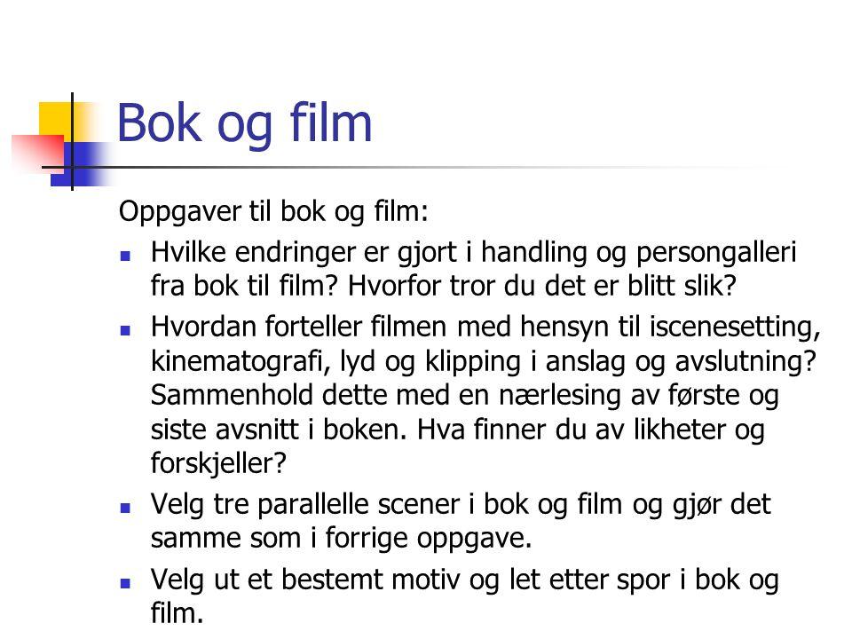 Bok og film Oppgaver til bok og film: