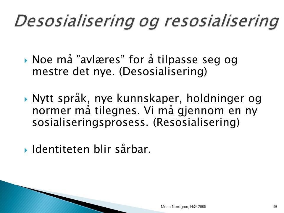 Desosialisering og resosialisering