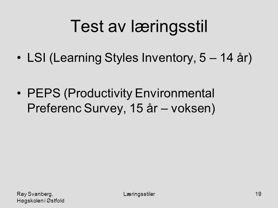 Test av læringsstil LSI (Learning Styles Inventory, 5 – 14 år)